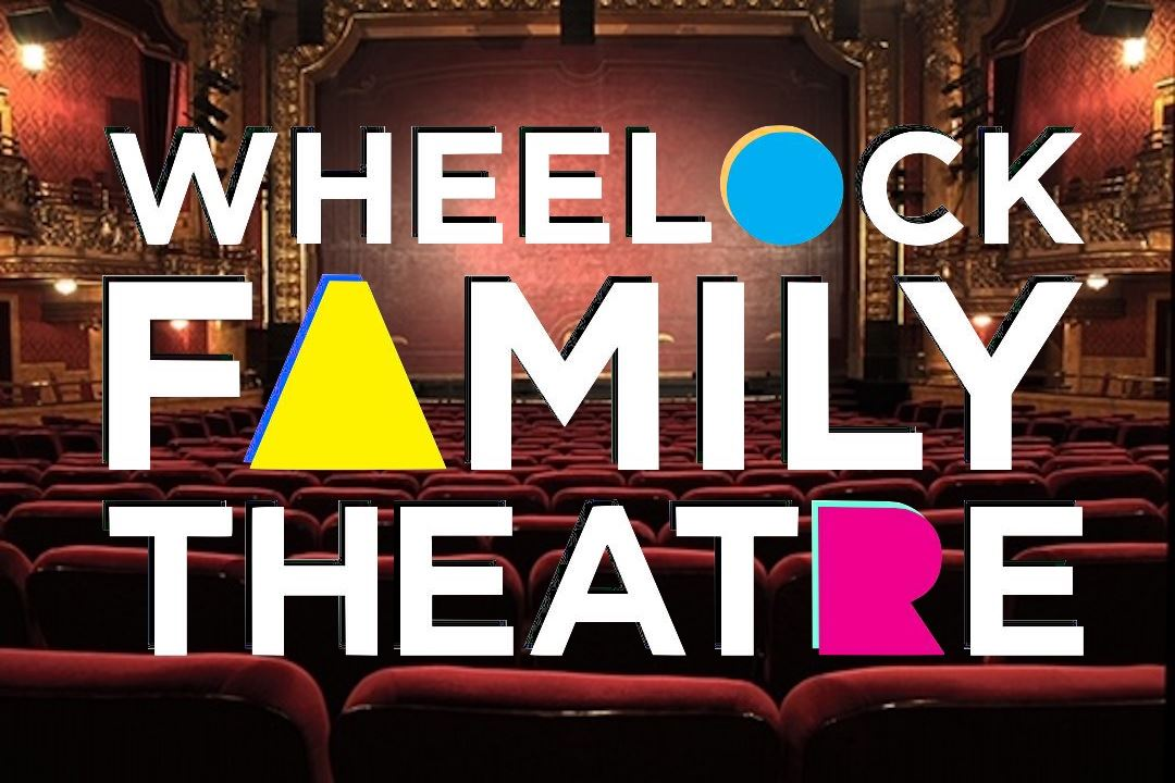 Wheelock Family Theatre