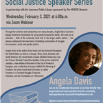 A flyer of the event Social Justice Speaker Series Angela Davis